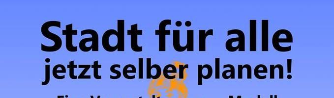 Miethäuser Syndiakt Infoveranstaltung – Stadt für alle jetzt selber planen!